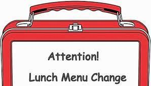 Lunch Menu Change